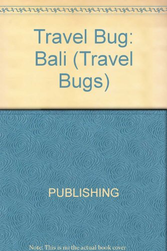 Bali (Travel Bugs): Jr., Fred B. Eiseman