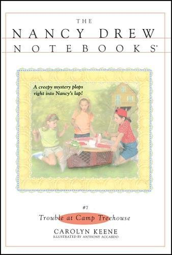 9780671879518: Trouble at Camp Treehouse (Volume 7) (Nancy Drew Notebooks)