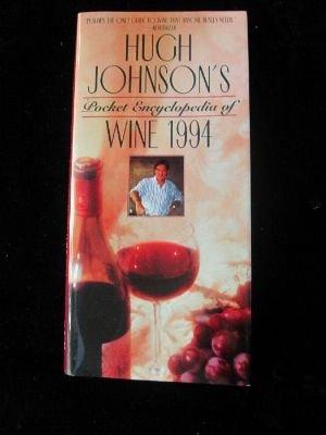 Pocket Encyclopedia Wine 1994 (Hugh Johnson's Pocket Wine Book): Johnson, Hugh