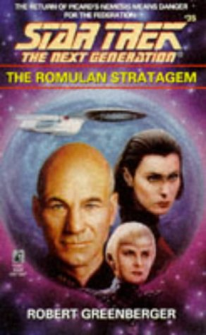 The Romulan Stratagem (Star Trek The Next Generation, No 35)