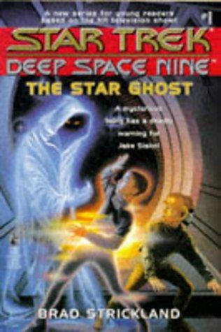 9780671879990: The Star Ghost (Star Trek: Deep Space Nine)