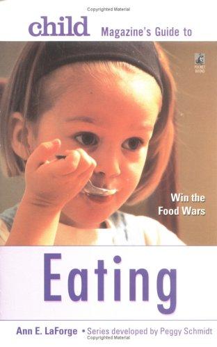 9780671880415: Child Magazine's Guide to Eating (Child Magazine Series)