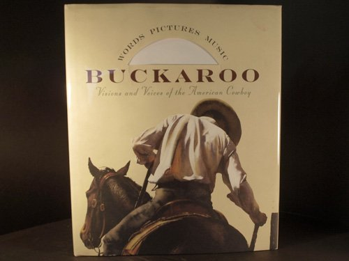 9780671880545: Buckaroo: Visions and Voices of the American Cowboy/Including 1 Cd