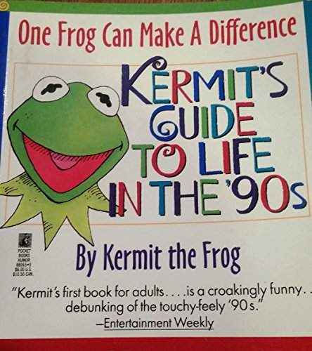 9780671880651: One Frog Can Make a Difference: Kermit's Guide to Life in the '90s