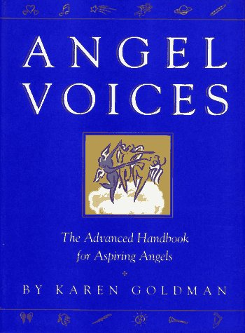Angel Voices: Goldman, Karen