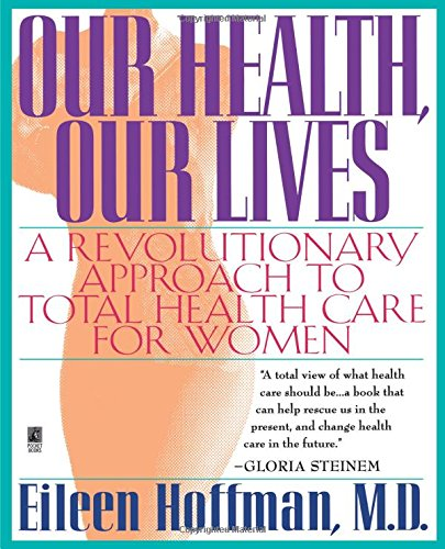 9780671880866: Our Health Our Lives