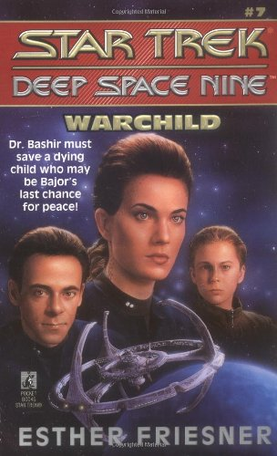 9780671881160: Warchild (Star Trek: Deep Space Nine)