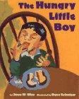 The Hungry Little Boy: Joan W. Blos