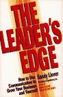 The Leader's Edge: How to Use Communication to Grow Your Business and Yourself: Linver, Sandy;...