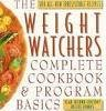9780671881849: The Weight Watchers Complete Cookbook and Program Basics