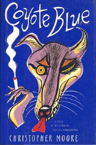 Coyote Blue *Signed ARC*: Moore, Christopher