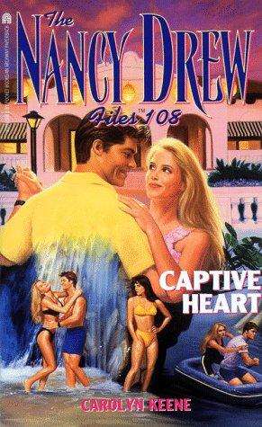 Captive Heart (The Nancy Drew Files): Carolyn Keene