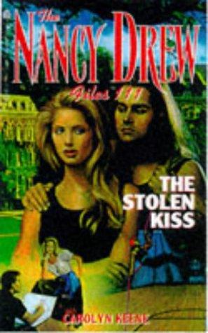 9780671882020: The STOLEN KISS (NANCY DREW FILES 111)