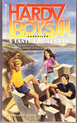 A Taste for Terror (Hardy Boys Casefiles: Franklin W. Dixon