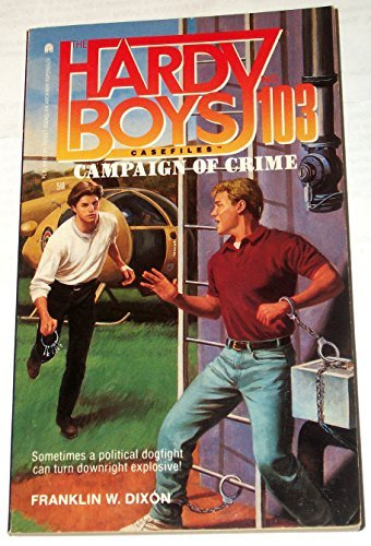 9780671882143: Campaign of Crime (The Hardy Boys Casefiles #103)