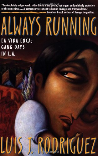 9780671882310: Always Running: La Vida Loca: Gang Days in L.A.