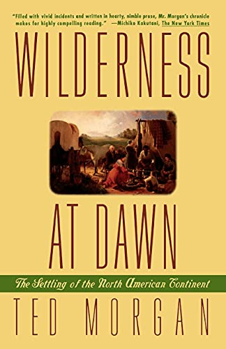 9780671882372: Wilderness at Dawn: The Settling of the North American Continent