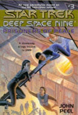 Prisoners of Peace (Star Trek Deep Space: Peel, John; Clancy,