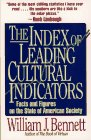 Index of Leading Cultural Indicators: Facts and Figures on the State of American Society: Bennett, ...