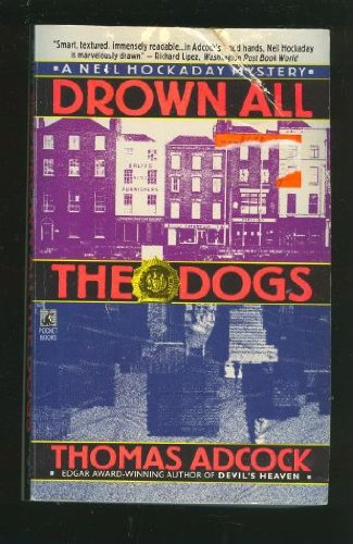9780671883294: DROWN ALL THE DOGS