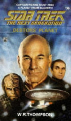 Debtors' Planet (Star Trek The Next Generation, No 30)