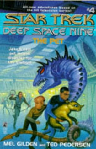 9780671883522: The Pet (Star Trek Deep Space Nine)