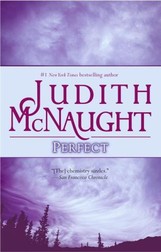 Perfect [PERFECT] [Mass Market Paperback]: Judith(Author) McNaught