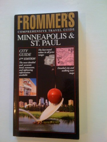 Frommer's Comprehensive Travel Guide Minneapolis and St. Paul (Frommer's Minneapolis&#x2F...