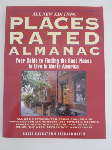 9780671883959: Places Rated Almanac: Your Guide to Finding the Best Places to Live in North America