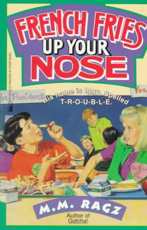 9780671884109: French Fries Up Your Nose: French Fries Up Your Nose