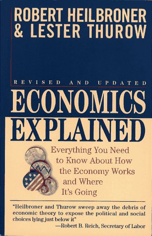 9780671884222: Economics Explained: Everything You Need to Know About How the Economy Works and Where It's Going
