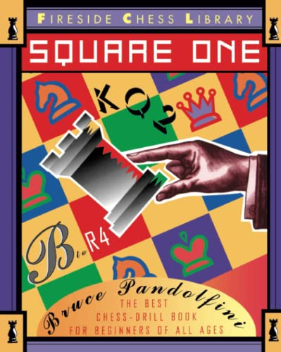 9780671884246: Square One: A Chess Drill Book for Beginners (Fireside Chess Library)