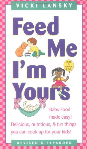 9780671884437: Feed Me! I'm Yours: Revised and Expanded Edition