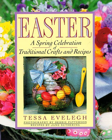 9780671884550: Easter: A Spring Celebration of Traditional Crafts and Recipes