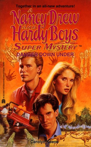 Danger Down Under (Nancy Drew & Hardy: Carolyn Keene