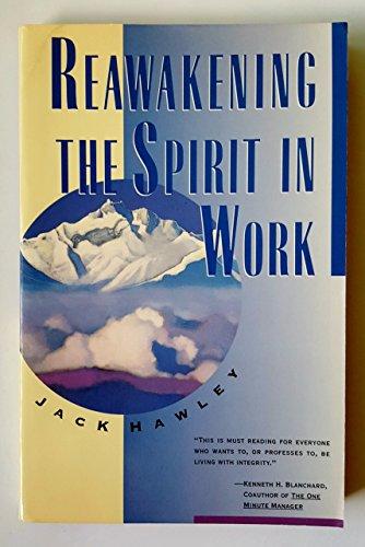 9780671885229: Reawakening the Spirit in Work