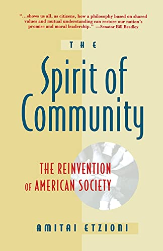 Spirit Of Community: Etzioni, Amitai