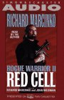 ROGUE WARRIOR II: RED CELL: Red Cell: Richard Marcinko