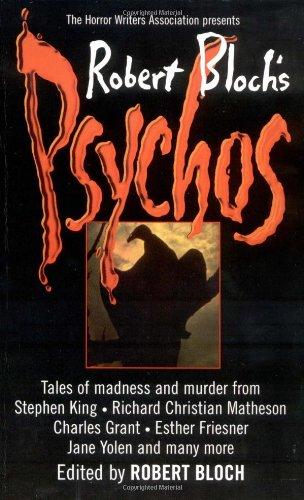 Robert Bloch's Psychos: Bloch, Robert; Horror Writers Association