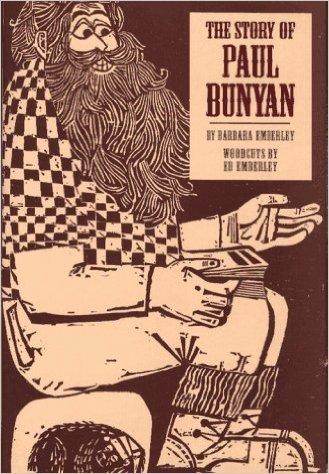 Story of Paul Bunyan, The (0671886479) by Barbara Emberley; Ed Emberley