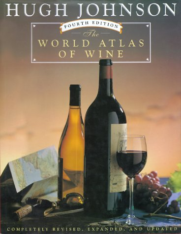 WORLD ATLAS OF WINE, 4TH EDITION (0671886746) by Hugh Johnson