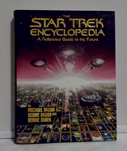 9780671886844: The Star Trek Encyclopedia : A Reference Guide to the Future