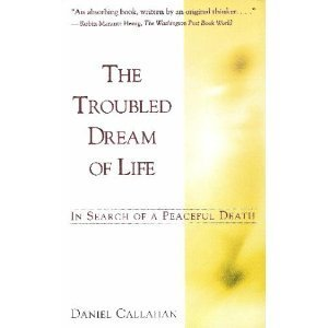 9780671887216: The Troubled Dream of Life: In Search of a Peaceful Death