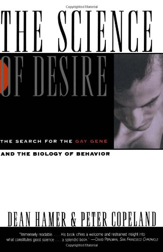 9780671887247: The Science of Desire: The Search for the Gay Gene and the Biology of Behavior
