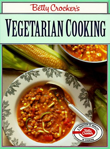 Betty Crocker's Vegetarian Cookbook: Crocker, Betty