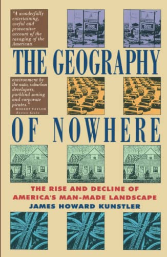 9780671888251: The Geography of Nowhere: The Rise and Decline of America's Man-Made Landscape