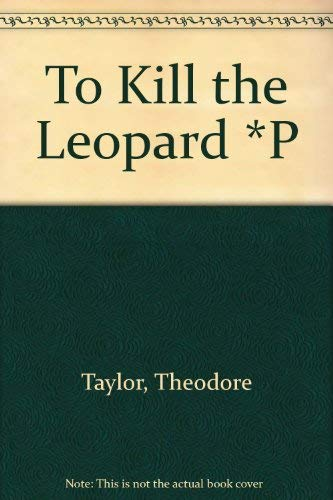 9780671890254: To Kill the Leopard *P