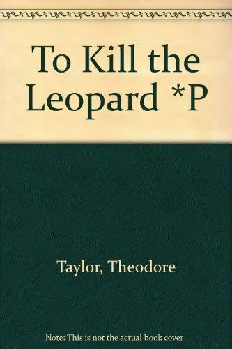 9780671890254: To Kill the Leopard
