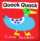 Quack Quack (Sian Tucker Cloth Books): Tucker, Sian
