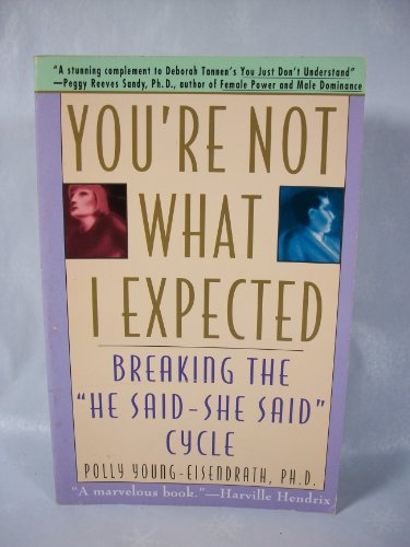 9780671891190: You'RE Not What I Expected: Learning to Love the Opposite Sex
